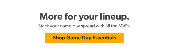 Shop Gameday Essentials